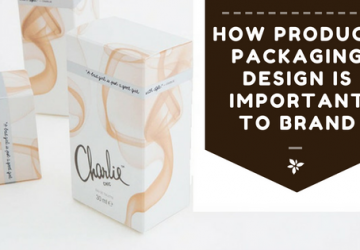 How Product Packaging Design Is Important To Brand